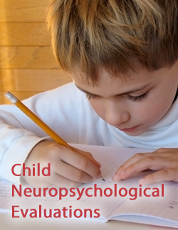 Child Neuropsychological Evaluations